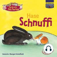 Tierärztin Tilly Tierlieb - Hase Schnuffi