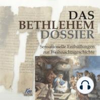 Das Bethlehem Dossier