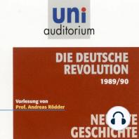 Die deutsche Revolution 1989/90