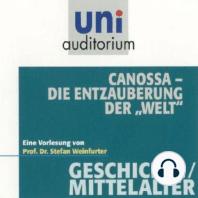 """Canossa - Die Entzauberung der """"Welt"""""""