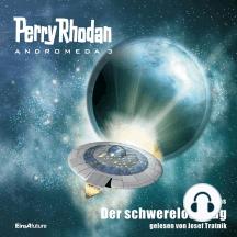 Perry Rhodan Andromeda 03: Der schwerelose Zug