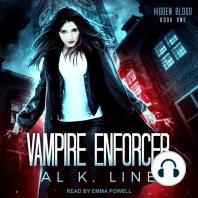 Vampire Enforcer