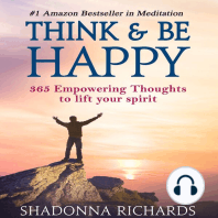 Think & Be Happy - 365 Empowering Thoughts to Lift Your Spirit