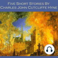 Five Short Stories by Charles John Cutcliffe Hyne
