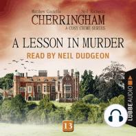 Lesson in Murder, A - Cherringham - A Cosy Crime Series