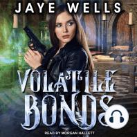 Volatile Bonds