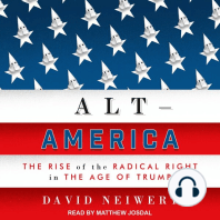 Alt-America: The Rise of the Radical Right in the Age of Trump