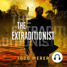 The Extraditionist: A Thriller