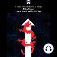 Macat Analysis of David C. Kang's China Rising, A