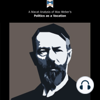 A Macat Analysis of Max Weber's Politics as a Vocation