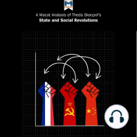 Macat Analysis of Theda Skocpol's States and Social Revolutions, A