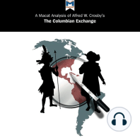 Macat Analysis of Alfred W. Crosby's The Columbian Exchange, A