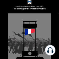 A Macat Analysis of Georges Lefebvre's The Coming of the French Revolution