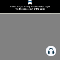 A Macat Analysis of Georg Wilhelm Friedrich Hegel's The Phenomenology of Spirit
