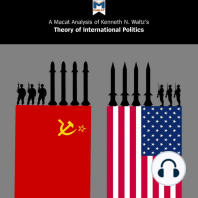A Macat Analysis of Kenneth N. Waltz's Theory of International Politics