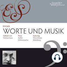 Erik Satie: Worte & Musik