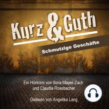 Kurz & Guth, Schmutzige Geschäfte