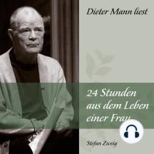 24 Stunden aus dem Leben einer Frau: Dieter Mann liest
