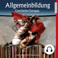 Allgemeinbildung – Geschichte Europas