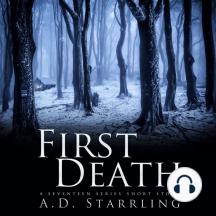 First Death: A Seventeen Series Short Story