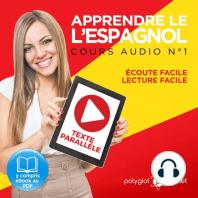 Apprendre l'espagnol - Écoute facile - Lecture facile - Texte parallèle