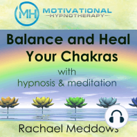 Balance and Heal Your Chakras with Hypnosis & Meditation