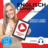 Englisch Lernen - Einfach Lesen - Einfach Hören [German Edition]