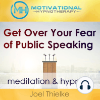 Get Over Your Fear of Public Speaking