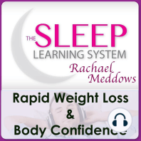 Sleep Learning System, The: Rapid Weight Loss & Body Confidence