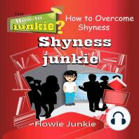 Shyness Junkie