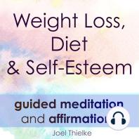 Weight Loss, Diet & Self-Esteem