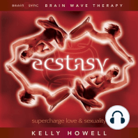 Ecstasy - Supercharge Love & Sexuality