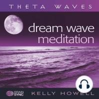 Dream Wave Meditation