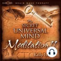 The Secret Meditation II