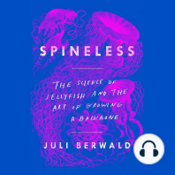 Spineless: The Science of Jellyfish and the Art of Growing a Backbone