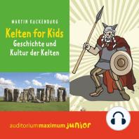 Kelten für Kids (Ungekürzt)