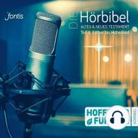 Die Hörbibel - Hoffnung für alle - Altes & Neues Testament, Teil 4