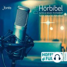 Die Hörbibel - Hoffnung für alle - Altes & Neues Testament, Teil 4: Esther bis Hoheslied (Ungekürzt)