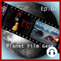 Planet Film Geek, PFG Episode 67