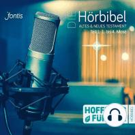 Die Hörbibel - Hoffnung für alle - Altes & Neues Testament, Teil 1
