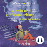"""Die ZEIT-Edition """"Märchen Klassik für kleine Hörer"""" - Aladin und die Wunderlampe und Sindbad der Seefahrer mit Musik von Frederic Chopin und Robert und Clara Schumann"""