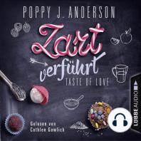 Taste of Love - Zart verführt - Die Köche von Boston 3 (Ungekürzt)