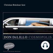 Cosmopolis (Ungekürzte Lesung)