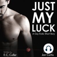 Just My Luck: A Gay Erotic Short Story