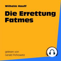 Die Errettung Fatmes