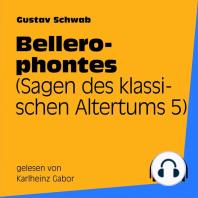 Bellerophontes (Sagen des klassischen Altertums 5)