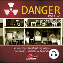 Danger, Part 14: Puppenhaus