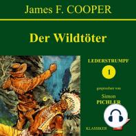 Der Wildtöter (Lederstrumpf 1)
