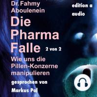 Die Pharma-Falle (2 von 2)