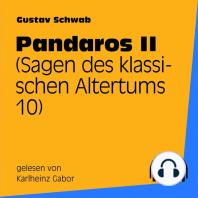 Pandaros II (Sagen des klassischen Altertums 10)